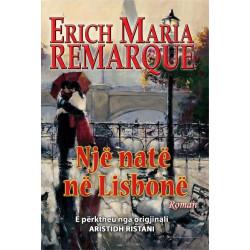 Nje nate ne Lisbone, Erich Maria Remarque