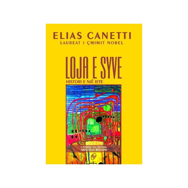 Loja e syve, histori e nje jete, Elias Canetti, vol. 3