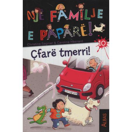 Nje familje e papare, Cfare tmerri, libri i dhjete