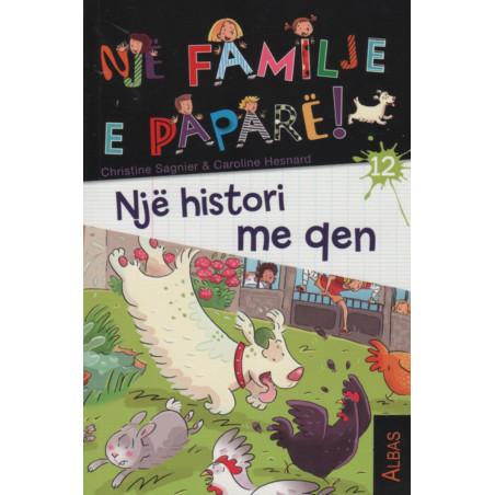 Nje familje e papare, Nje histori me qen, libri i dymbedhjete
