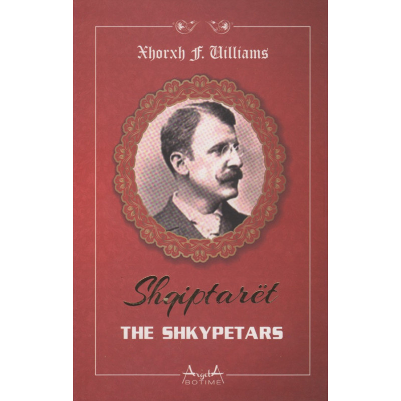 Shqiptaret, Xhorxh F. Uilliams