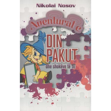 Aventurat e Din Pakut dhe shokeve te tij, Nikolai Nosov