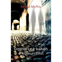 Dashuri ne kohen e komunizmit, Bessa Myftiu