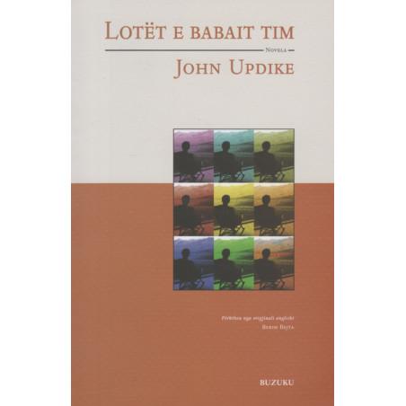 Lotet e babait tim, John Updike