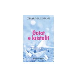 Gotat e kristalit, Zharina Sinani