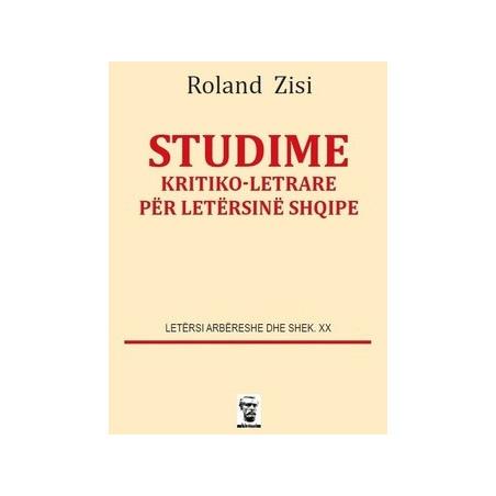 Studime kritiko-letrare per letersine shqipe, Roland Zisi