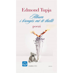 Album i brenges me te thelle, Edmond Tupja