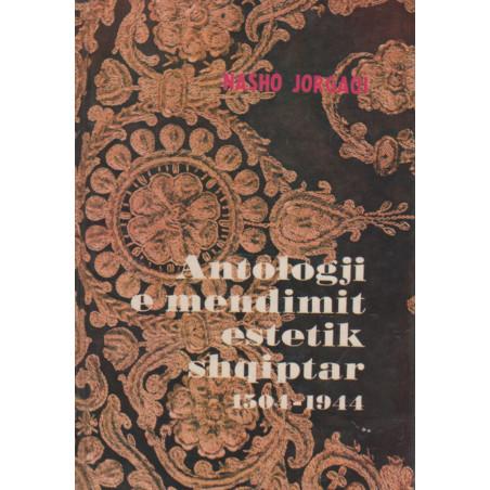 Antologji e mendimit estetik shqiptar 1504-1944, Nasho Jorgaqi