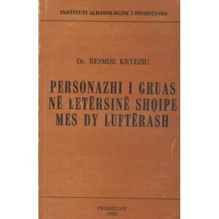 Personazhi i gruas ne letersine shqipe mes dy lufterash, Resmije Kryeziu