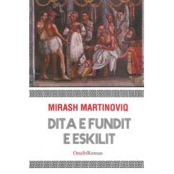 Dita e fundit e Eskilit, Miras Martinovic