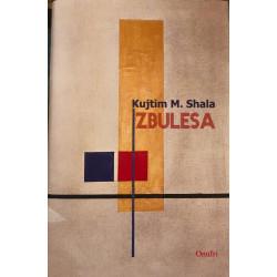 Zbulesa, Kujtim M. Shala