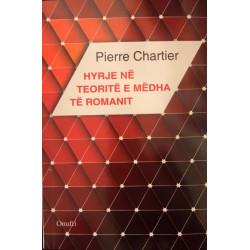 Hyrje ne teorite e medha te romanit, Pierre Chartier