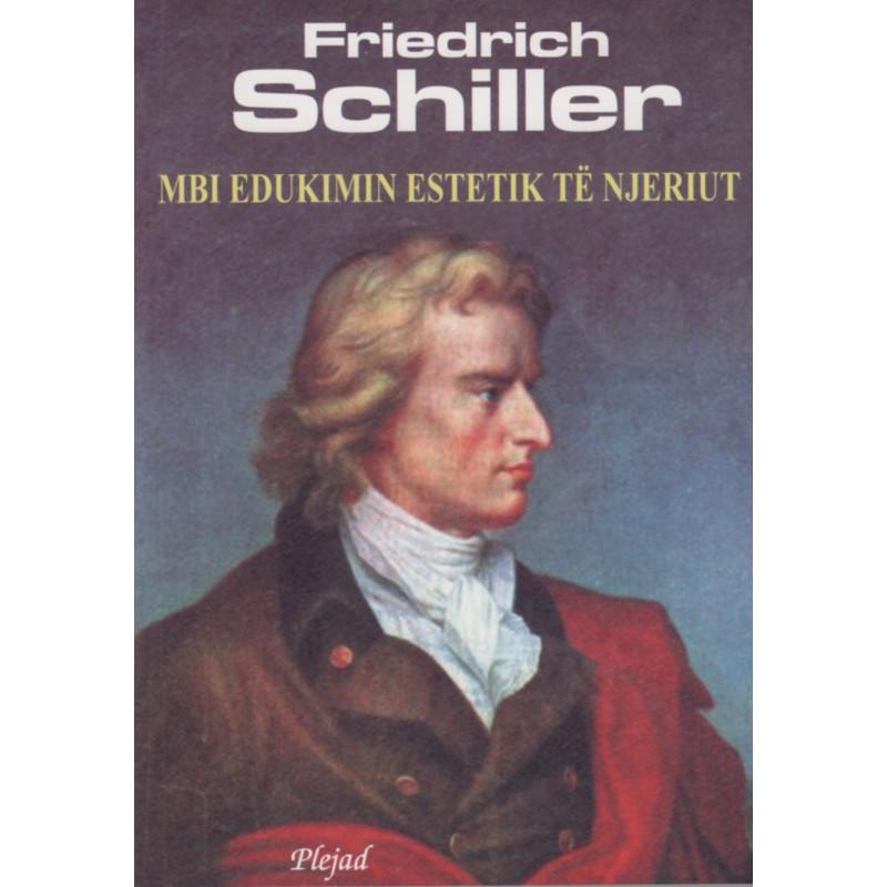 Mbi edukimin estetik te njeriut, Friedrich Schiller