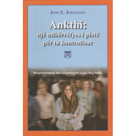 Ankthi, nje udherrefyes i plote per ta kontrolluar, Joni E. Johnston