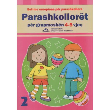 Parashkolloret per grupmoshen 4-5 vjec