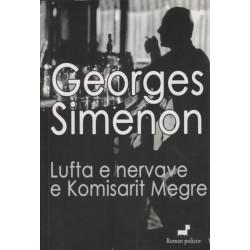 Lufta e nervave e komisarit Megre, Georges Simenon
