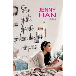 Per gjithe djemte qe kam dashur me pare, Jenny Han