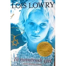Te numerosh yjet, Lois Lowry