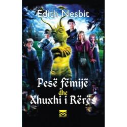 Pese femije dhe Xhuxhi i Reres, Edith Nesbit