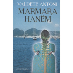 Marmara Hanem, Valdete Antoni