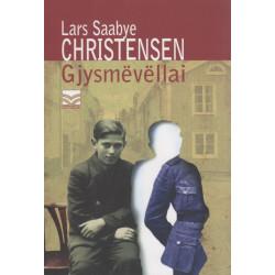 Gjysmevellai, Lars Saabye Christensen
