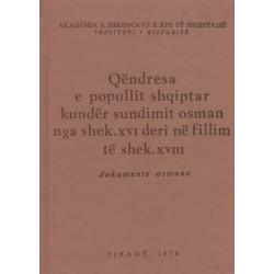 Qendresa e popullit shqiptar kunder sundimit osman nga shek. XVI deri ne fillim te shek. XVIII, Selami Pulaha