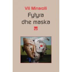 Fytyra dhe maska, Vili Minarolli