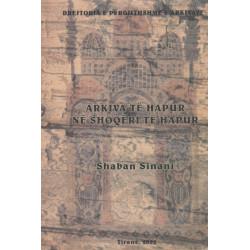 Arkiva te hapura ne shoqeri te hapur, Shaban Sinani