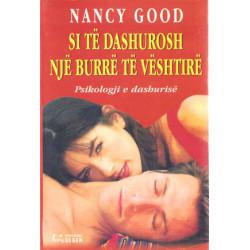 Si te dashurosh nje burre te veshtire, Nancy Good