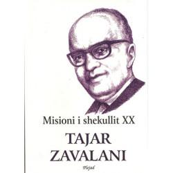 Tajar Zavalani, Misioni i shekullit XX
