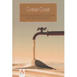Teori e shkurter per udhetimin dhe per shkretetiren, Cristian Crusat
