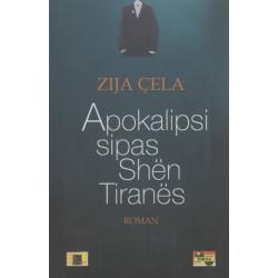 Apokalipsi sipas Shen Tiranes, Zija Cela