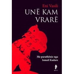 Une kam vrare, Eni Vasili