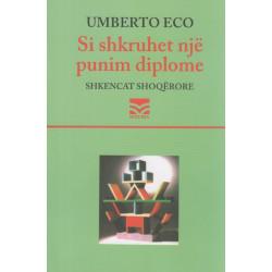 Si shkruhet nje punim diplome, Umberto Eco