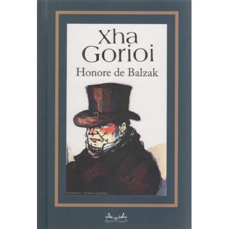 Xha Gorioi, Honore de Balzak