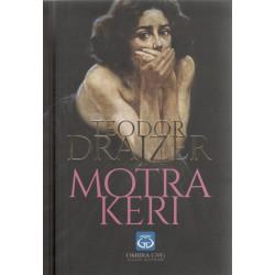 Motra Keri, Teodor Drajzer