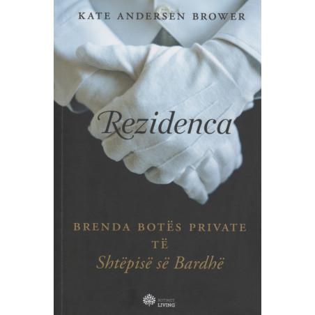 Rezidenca, Kate Andersen Brower