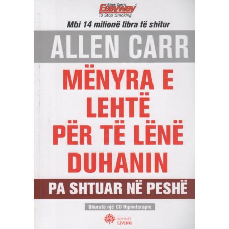Menyra e lehte per te lene duhanin, Allen Carr