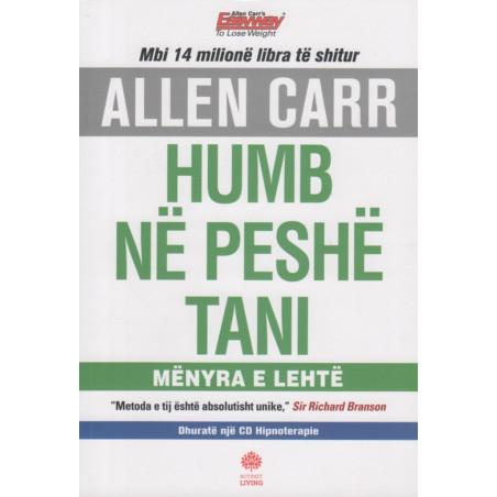 Humb ne peshe tani, Allen Carr