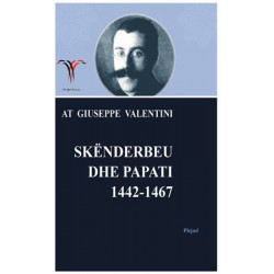 Skenderbeu dhe Papati 1442-1467, At Giuseppe (Zef) Valentini