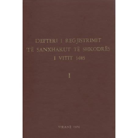 Defteri i regjistrimit te Sanxhakut te Shkodres i vitit 1485