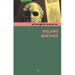 Mitologjite moderne, Roland Barthes