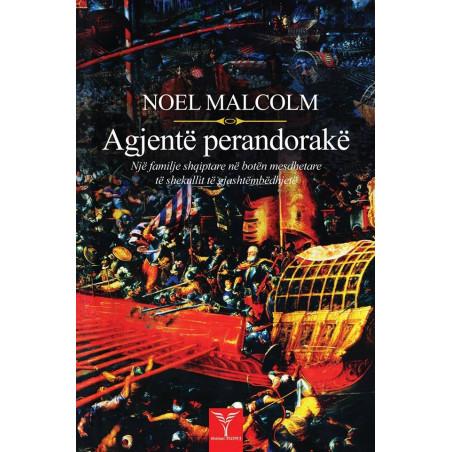 Agjente perandorake, Noel Malcolm