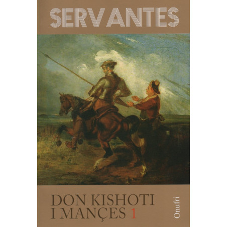 Don Kishoti i Mances I, Miguel de Cervantes Saavedra