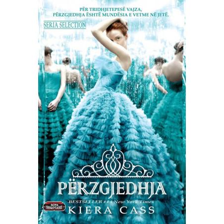 Perzgjedhja, Kiera Cass