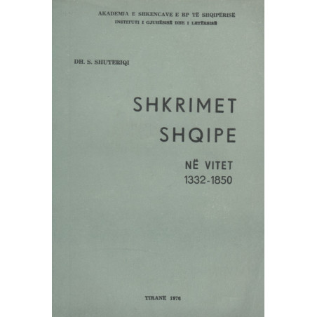 Shkrimet shqipe ne vitet 1332-1850, Dhimiter S. Shuteriqi