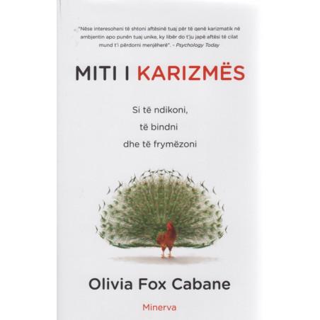Miti i karizmes, Olivia Fox Cabane