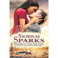 Me shiko, Nicholas Sparks