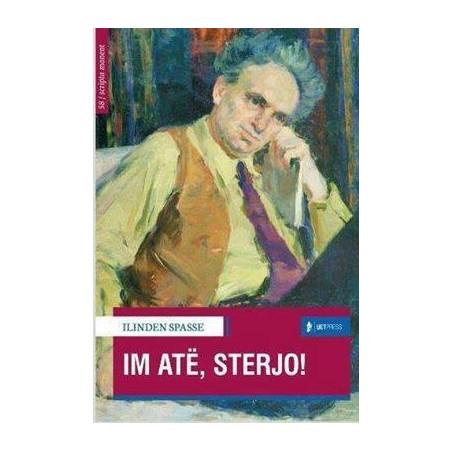 Im ate, Sterjo, Ilinden Spasse