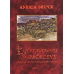 Etnogastronomia arbereshe, Andrea Shundi